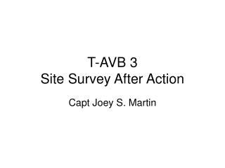 T-AVB 3 Site Survey After Action