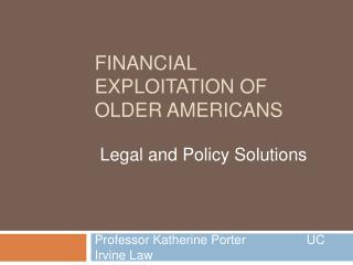 Financial Exploitation of Older Americans