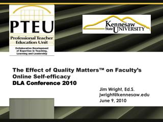 The Effect of Quality Matters  on Faculty s Online Self-efficacy DLA Conference 2010