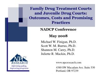 Family Drug Treatment Courts and Juvenile Drug Courts: Outcomes, Costs and Promising Practices