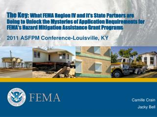 The Key: What FEMA Region IV and its State Partners are Doing to Unlock the Mysteries of Application Requirements for FE