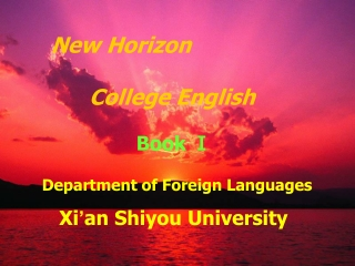 New Horizon College English            Unit 1, Book 1