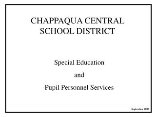 CHAPPAQUA CENTRAL SCHOOL DISTRICT