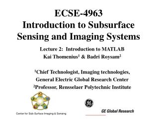 ECSE-4963 Introduction to Subsurface Sensing and Imaging Systems