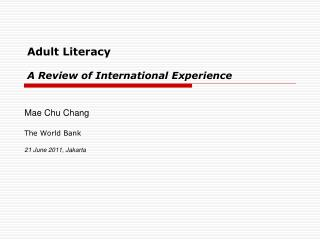 Adult Literacy  A Review of International Experience