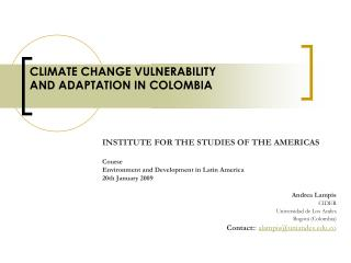 Climate Change Vulnerability and Adaptation in Colombia