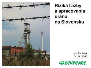 Rizik  ta by  a spracovania ur nu  na Slovensku