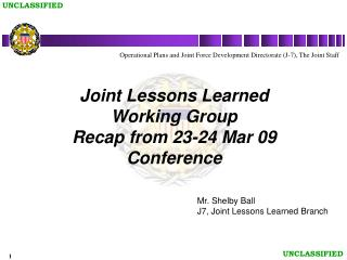 Joint Lessons Learned Working Group Recap from 23-24 Mar 09 Conference