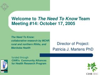 Welcome to The Need To Know Team Meeting 14: October 17, 2005