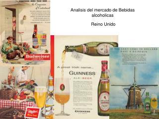 Analisis del mercado de Bebidas alcoholicas