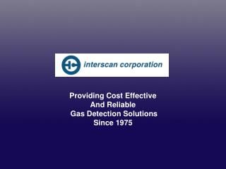Providing Cost Effective And Reliable  Gas Detection Solutions Since 1975