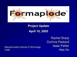 Rachel Sharp Corinne Packard Isaac Feitler Hao Hu