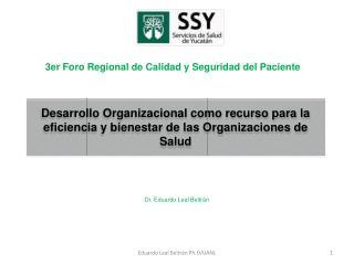 Desarrollo Organizacional como recurso para la eficiencia y bienestar de las Organizaciones de Salud
