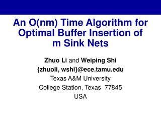 An Onm Time Algorithm for Optimal Buffer Insertion of m Sink Nets