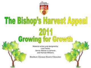The Bishop s Harvest Appeal 2011