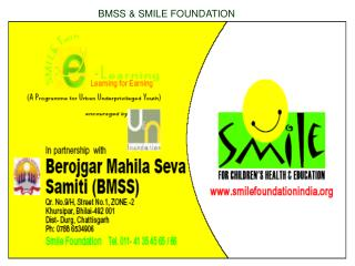 BMSS  SMILE FOUNDATION