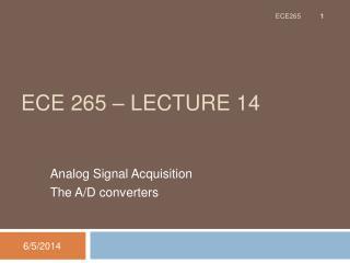 ECE 265   Lecture 14
