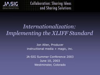 Internationalization: Implementing the XLIFF Standard
