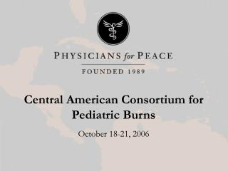 Central American Consortium for Pediatric Burns