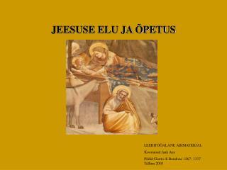 JEESUSE ELU JA  PETUS