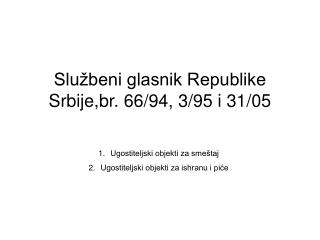 Slu beni glasnik Republike Srbije,br. 66