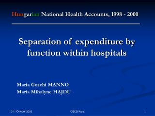 Hungarian National Health Accounts, 1998 - 2000