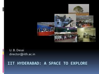 IIT Hyderabad: A Space to Explore
