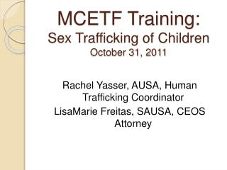 MCETF Training: Sex Trafficking of Children  October 31, 2011