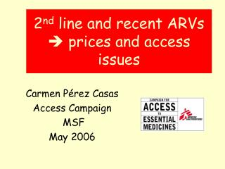 2nd line and recent ARVs  prices and access issues