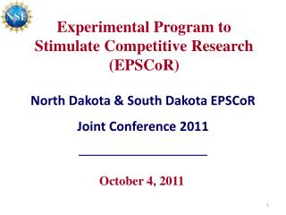 Experimental Program to Stimulate Competitive Research EPSCoR