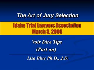 Idaho Trial Lawyers Association March 3, 2006