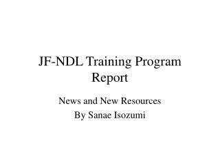 JF-NDL Training Program Report