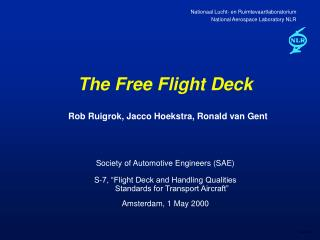 The Free Flight Deck