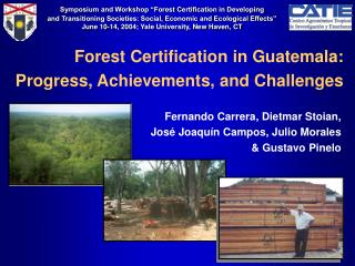 Forest Certification in Guatemala: