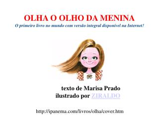 OLHA O OLHO DA MENINA O primeiro livro no mundo com vers o integral dispon vel na Internet