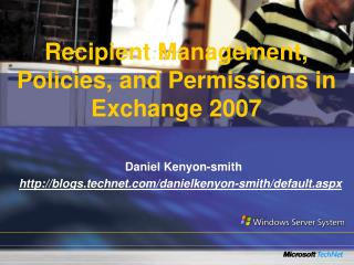 Recipient Management, Policies, and Permissions in Exchange 2007
