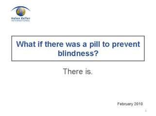 What if there was a pill to prevent blindness? There is