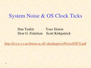 System Noise  OS Clock Ticks