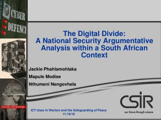 The Digital Divide:  A National Security Argumentative Analysis within a South African Context
