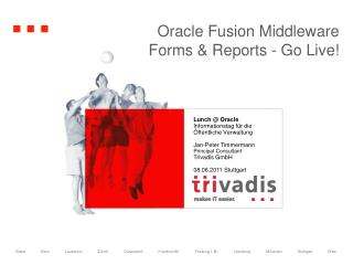 Oracle Fusion Middleware  Forms  Reports - Go Live