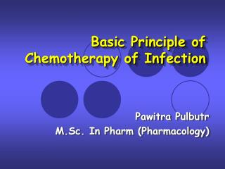 Basic Principle of  Chemotherapy of Infection