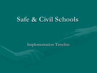 Safe  Civil Schools
