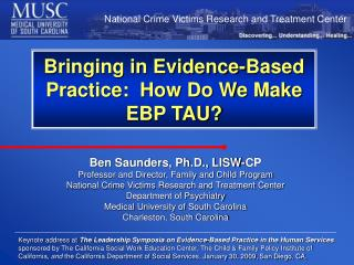 Bringing in Evidence-Based Practice:  How Do We Make EBP TAU