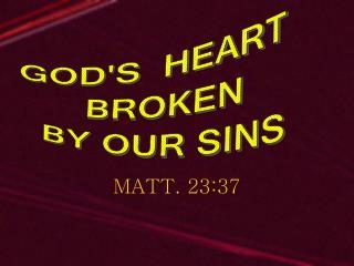 MATT. 23:37
