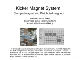 Kicker Magnet System