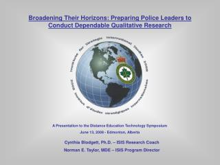 Broadening Their Horizons: Preparing Police Leaders to Conduct Dependable Qualitative Research