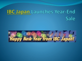 IBC Japan Launches Year-End Sale