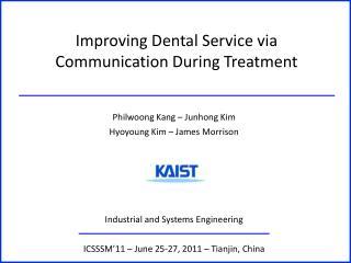 Improving Dental Service via Communication During Treatment