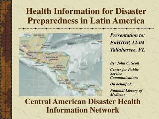 Health Information for Disaster Preparedness in Latin America