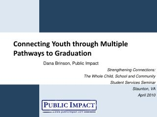 Connecting Youth through Multiple Pathways to Graduation